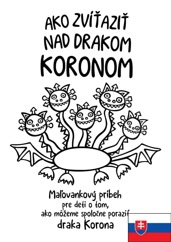Ako zvíťaziť nad drakom Koronom