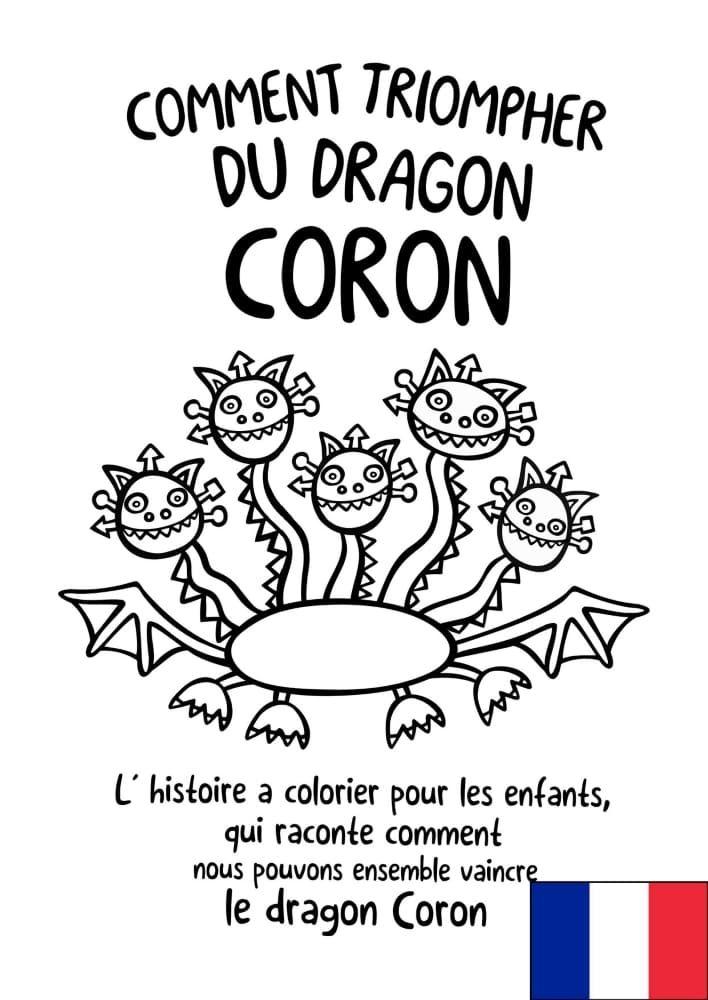 Comment triompher du dragon Coron