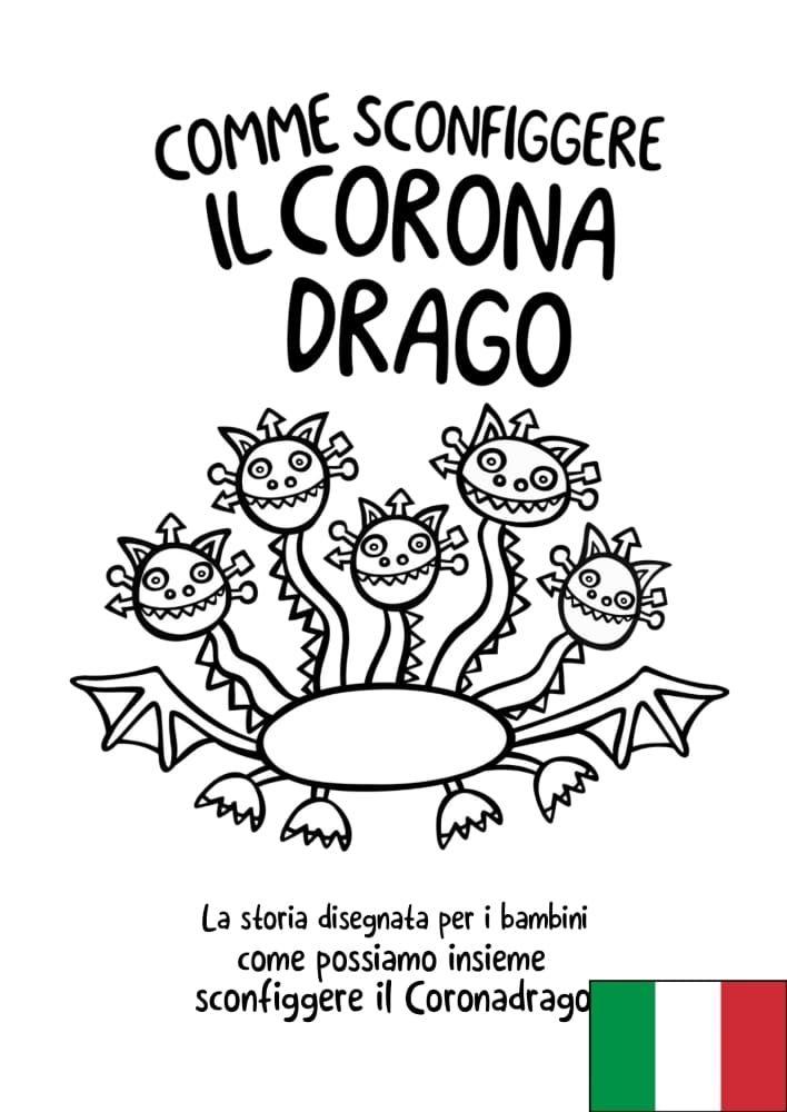 Come sconfiggere il Coronadrago