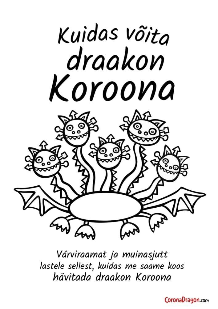 Kuidas võita draakon Koroona